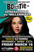 BOOTIE LA @ ECHOPLEX: Generation X vs. Millennials -- FRIDAY Mar 16