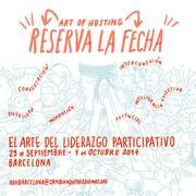 Art of Hosting Barcelona 2017 ¿Cómo activar el ser colaborativo?