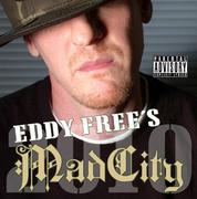 Eddy Free's Mad City 2010