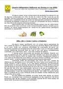 Quatro Alimentos Valiosos na Doença e na Vida