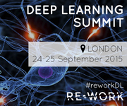 RE.WORK Deep Learning Summit, London 2015