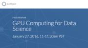 Free Webinar: GPU Computing for Data Science