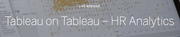 How Tableau uses Tableau for HR Analytics