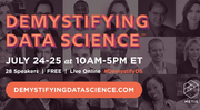 Demystifying Data Science: A FREE Live Online Conference for Aspiring Data Scientists and Data-Curious Business