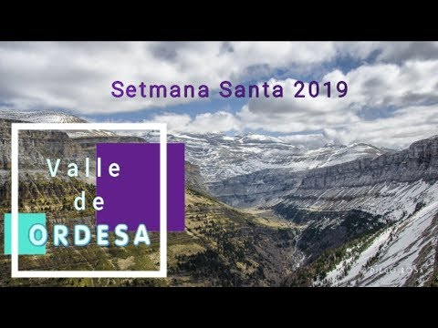 SETMANA SANTA 2019 -Día 2 -ORDESA i OSCA