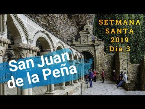SAN JUAN DE LA PEÑA  Setmana Santa 2019 Día 3
