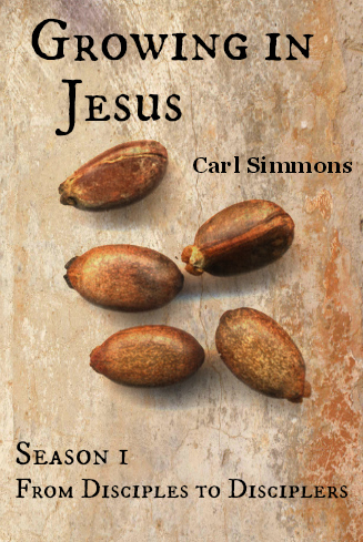 Growing in Jesus: From Disciples to Disciplers, Season 1