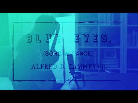 Blue Eyes (Song and Dance) - Alfred D. Cammeyer