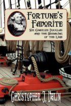 Fortune's Favorite: Sir Charles Douglas and the Breaking of the Line