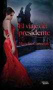 El viaje del presidente