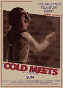 """Cold Meets"" poster"
