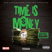 Time Is Money - Mixtape Cover