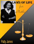 Laws of Life: Mothers