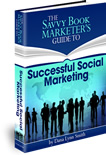 The Savvy Book Marketer's Guide to Successful Social Marketing