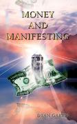 Money and Manifesting by Dyan Garris