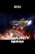 Singularity Riders