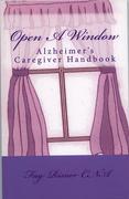 Open A Window-Alzheimer's Caregiver Handbook