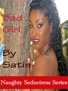 Bad Girl By Satin