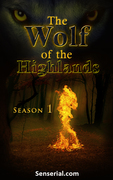 """""""The Wolf of the Highlands"""" - Adventure. Time travel. Life lessons. A secret"""
