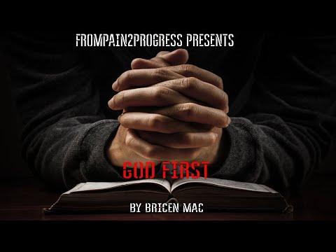 Bricen Mac - God First (Spoken Word) #Motivational Video Ft. Hux