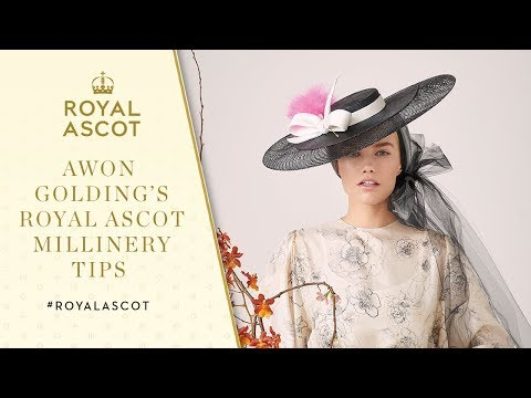 Awon Golding's Royal Ascot Millinery Tips