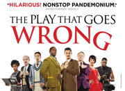 The Play That Goes Wrong London Tickets