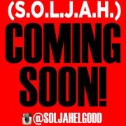 S.O.L.J.A.H #ComingSoon