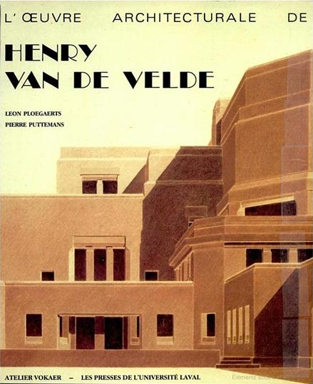 L'oeuvre architecturale de Henry Van De Velde