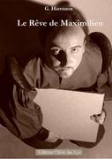 """""""Le livre de Saon"""" et """"Le rêve de Maximilien"""" de Gauthier Hiernaux"""