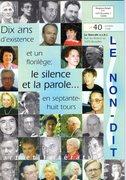 Le Non-Dit 1998 - 10 d'existence