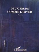 """publication de mon roman """"Deux jours comme l'hiver"""""""