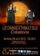Luz Chabane et Thibault Dille en concert - Créations