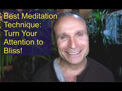 Turn Your Attention to Bliss (Best Meditation Technique for Spiritual Awakening)