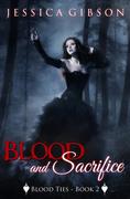 Blood and Sacrifice - Jessica Gibson