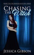 Chasing the Witch - Jessica Gibson