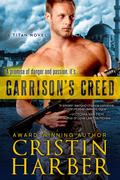 CristinHarber_Garrison'sCreed_HR_romantic suspense_military romance