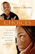 Choices: Young Adult Fiction for Mature Readers. Haven't read it?