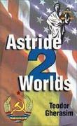 astride 2 worlds