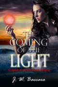 The Coming of the Light