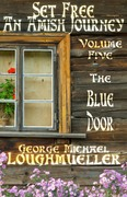 Set Free - An Amish Journey - Vol. 5 The Blue Door