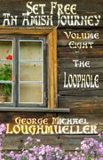 Set Free - An Amish Journey - Vol. 8 The Loophole