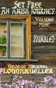 Set Free - An Amish Journey - Vol. 9 Humbled