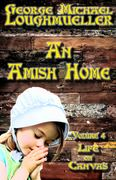 An Amish Home - Life on Canvas