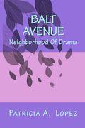 "Balt Avenue ""Neighborhood Of Drama"""