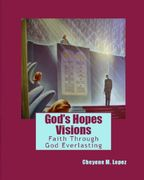God's Hopes Visions New
