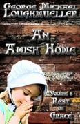 An Amish Home - Rest on Grace