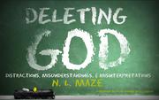 Deleting God by Nicholas Maze