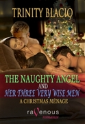 The Naughty Angel and Her Three Very Wise Men