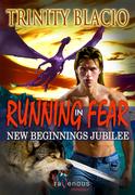 Running In Fear: New Beginnings Jubilee