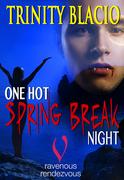 One Hot Spring Break
